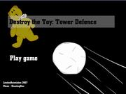 Turret Defense - Destroy The Toy