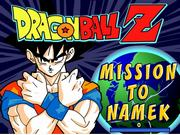 DBZ Mission to Namek